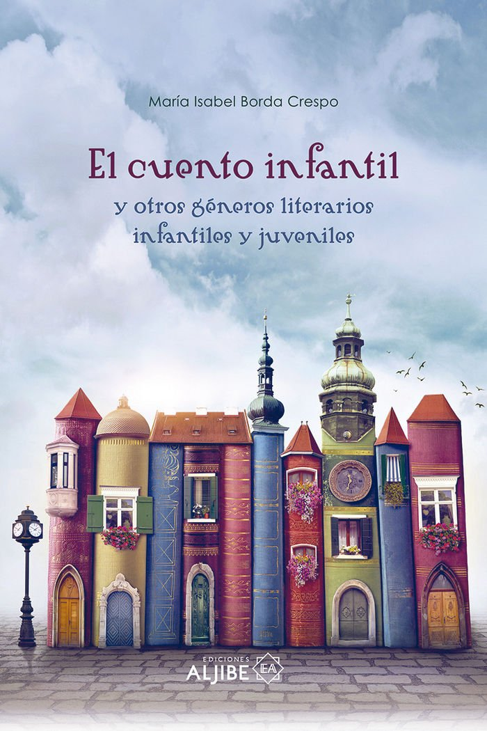 EL CUENTO INFANTIL - 9788497008495: Amazon.es: Isabel Borda ...