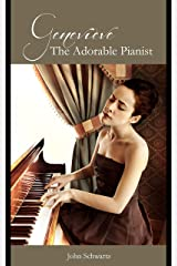 Genevieve the Adorable Pianist (Some Women I Have Known) Kindle Edition