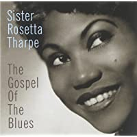 The Gospel Of Blues