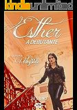 Esther: A Debutante (Spin-off de Doce Vampira Livro 2)