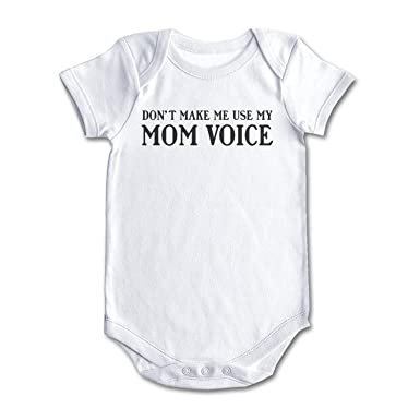 Amazon com: bbabylike Dont Make Me Use Mom Voice Cool Design