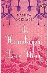 A Himalayan Love Story Kindle Edition