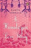 A Himalayan Love Story