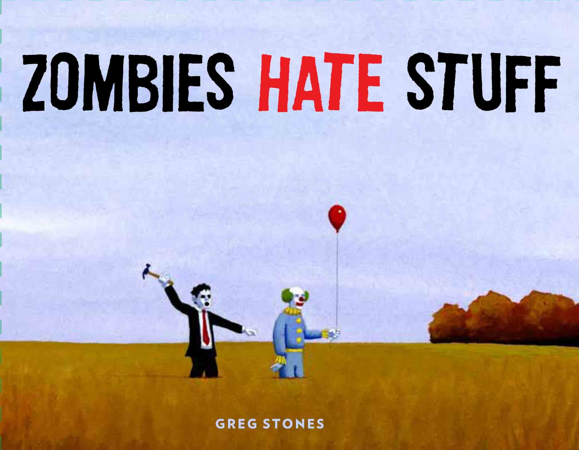 Image result for zombies hate stuff