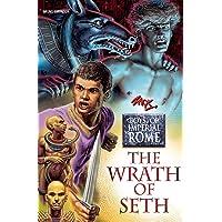 Wrath of Seth (Boys of Imperial Rome)