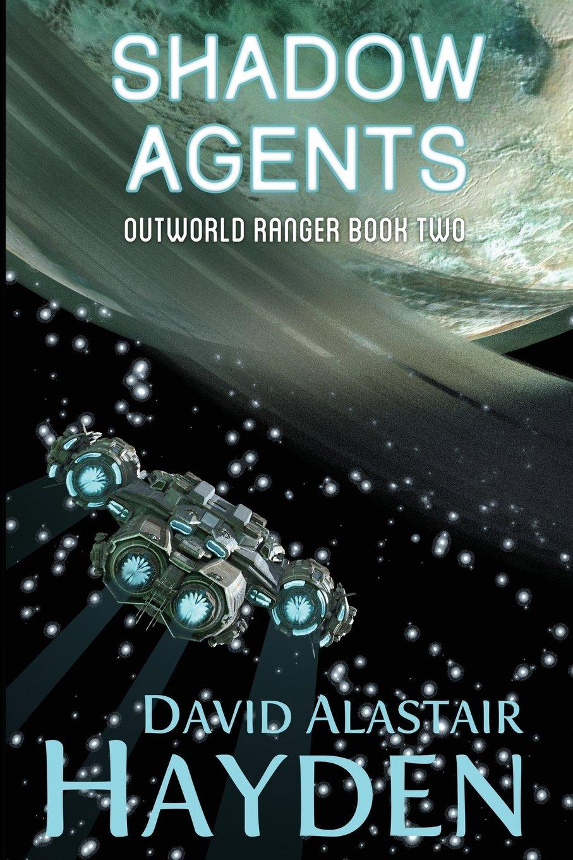 Download Shadow Agents: The Benevolency Universe (Outworld Ranger) (Volume 2) pdf epub
