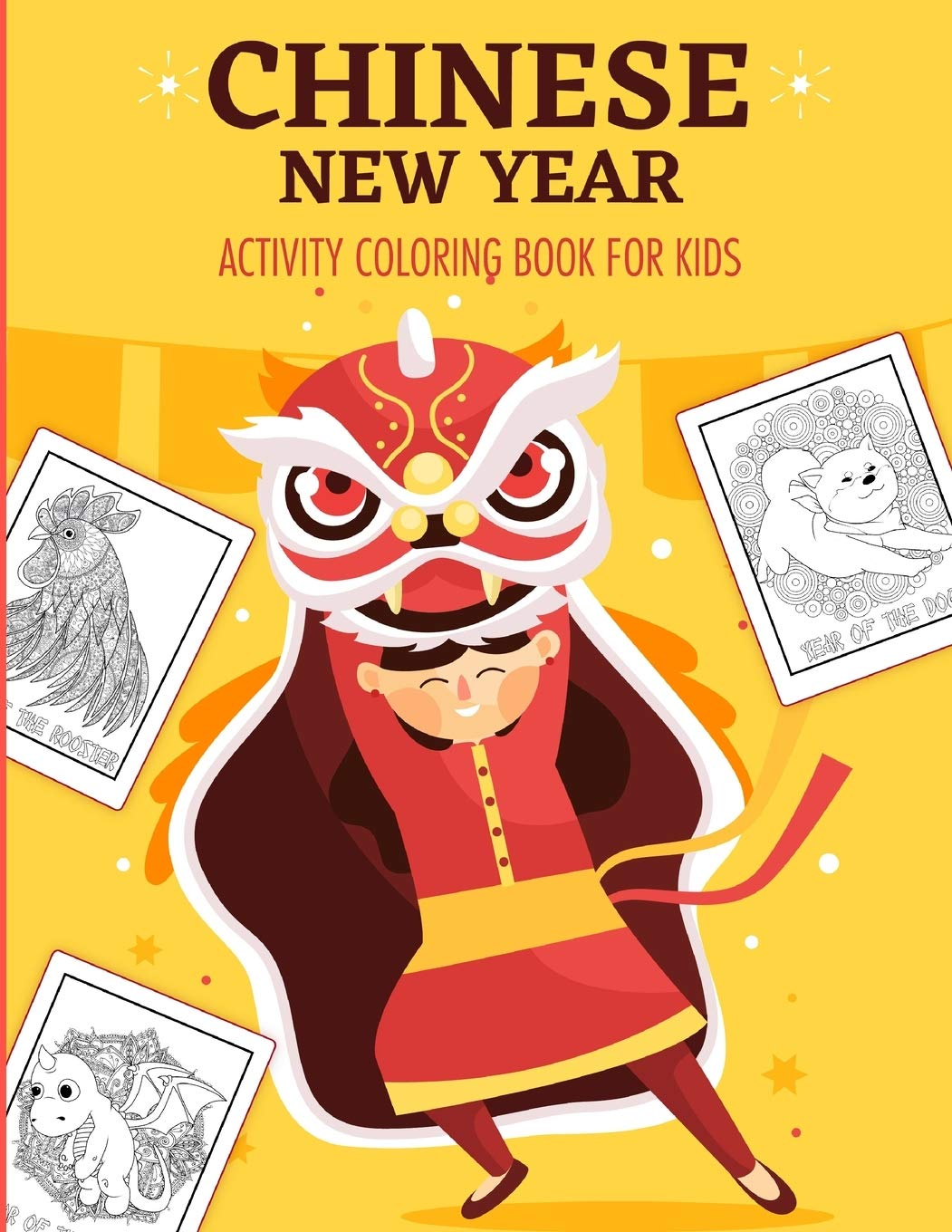 Chinese New Year Activity Coloring Book For Kids 2021 Year Of The Ox Juvenile Activity Book For Kids Ages 3 10 Spring Festival Larson Patricia 9781649304032 Amazon Com Books
