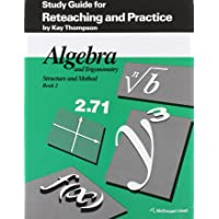 Algebra and Trigonometry: Structure and Method, Book 2: Study Guide for Reteaching and Practice