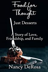 Food for Thought: Just Desserts Kindle Edition