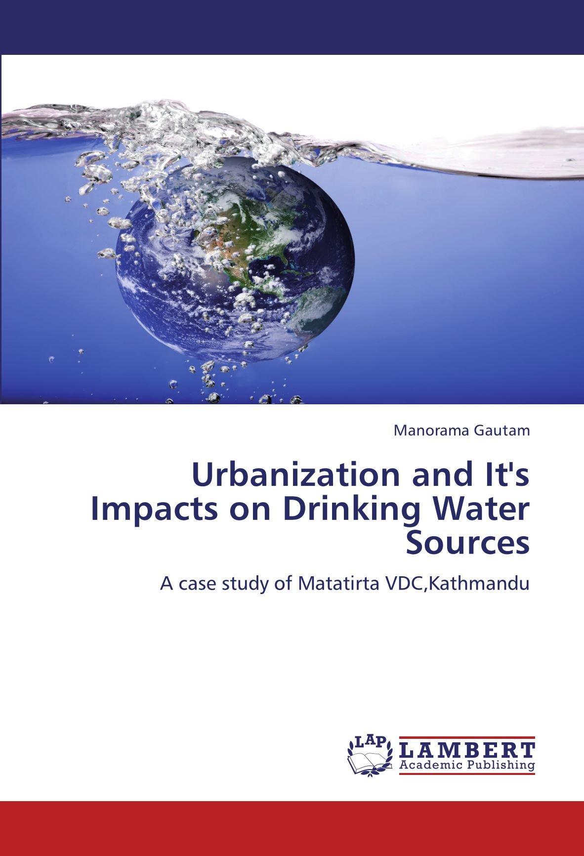 Urbanization and It's Impacts on Drinking Water Sources: A case study of Matatirta VDC,Kathmandu PDF