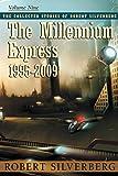 The Millennium Express