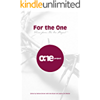 For the One: Voices from The One Project