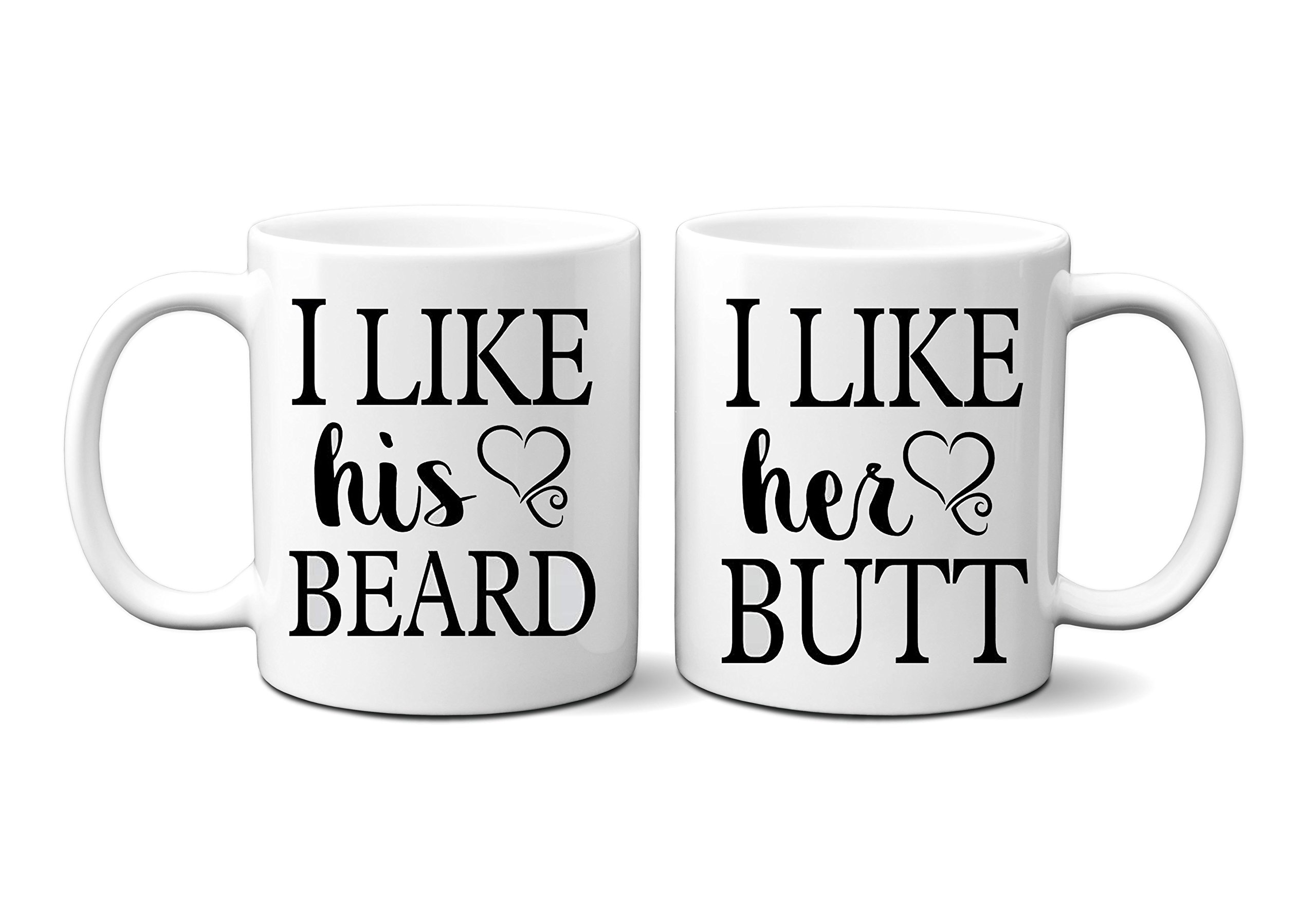 I Like His Beard, I Like Her Butt Couples Mug | Boyfriend Girlfriend Soul Mates Love White Ceramic 11 Oz Mug Set | Great Gift for Boyfriend, Girlfriend, Lovers, Husband and Wife