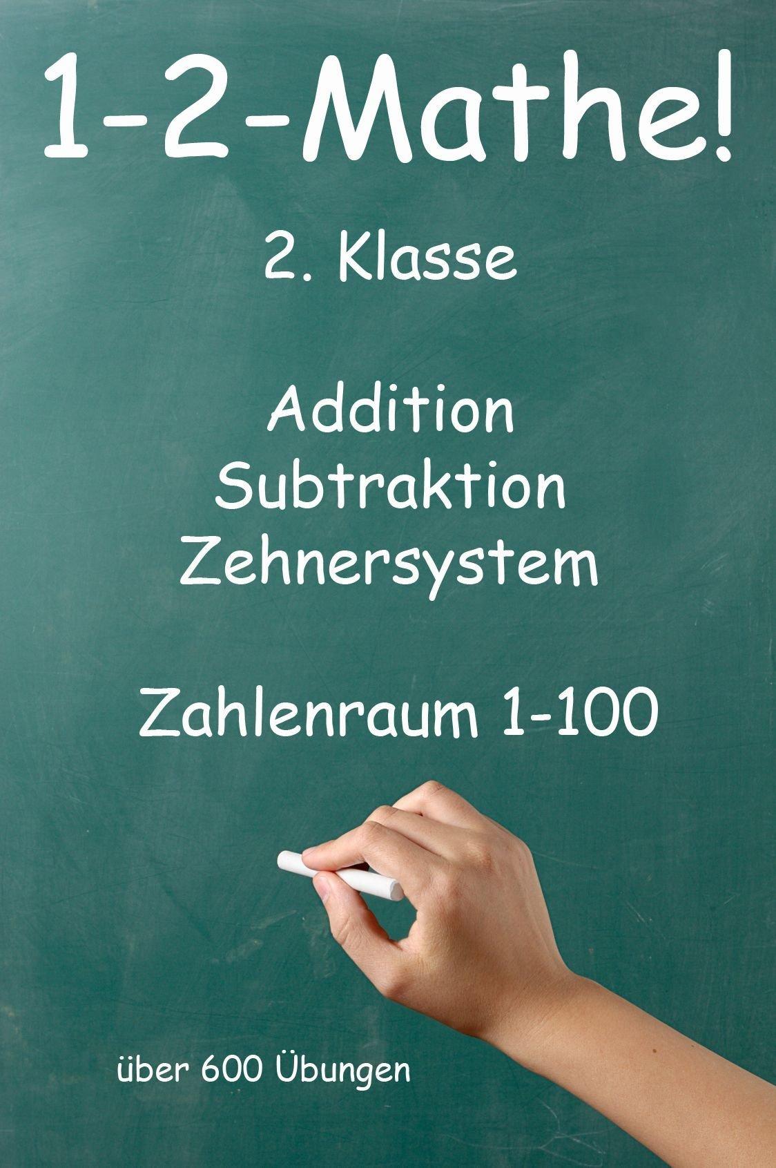 1-2-Mathe! - 2. Klasse - Addition-Subtraktion-Zehnersystem ...