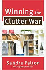 Winning the Clutter War Kindle Edition