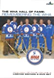 The WHA Hall Of Fame: Remembering The WHA (2 DVD Set)