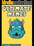MEMES: Ultimate Memes & Jokes 2017 –  Memes of AUGUST Book 4 – Funniest Memes on the Planet