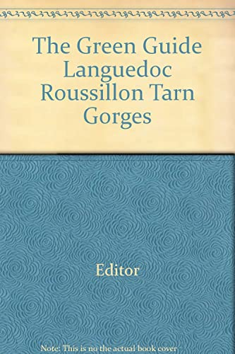 The Green Guide Languedoc Roussillon Tarn Gorges