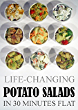 Life-Changing Potato Salads: In 30 Minutes Flat (Grace Légere Cookbooks)