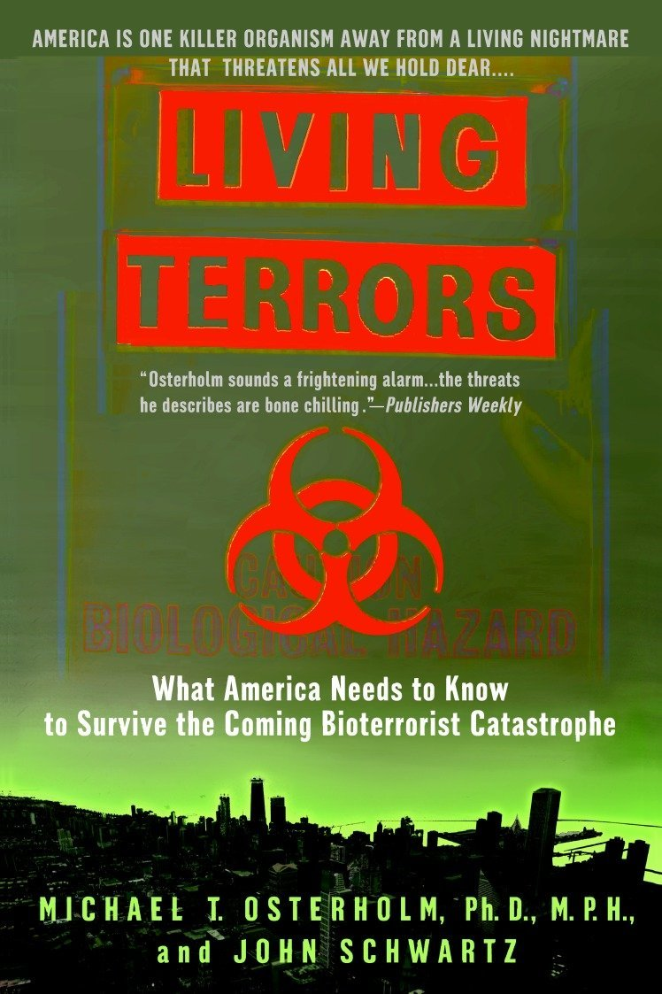 Living Terrors: What America Needs to Know to Survive the Coming Bioterrorist Catastrophe PDF