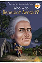 Who Was Benedict Arnold? (Who Was?) Kindle Edition