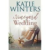 A Vineyard Wedding (The Vineyard Sunset Series Book 8)