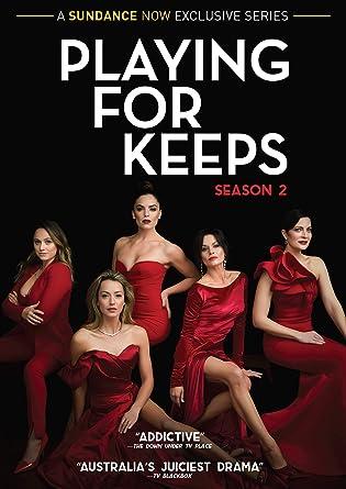 Playing for Keeps Season 2