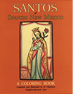 Santos of Spanish New Mexico, A Coloring Book: English and Spanish Text