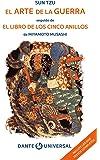 El arte de la guerra / El libro de los cinco anillos. Libro ilustrado de la serie Dante Universal.