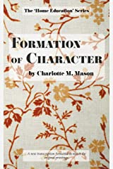 Formation of Character (The Home Education Series) (Volume 5) Paperback