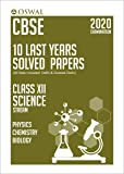 10 Last Years Solved Papers - Science (PCB): CBSE Class 12 for 2020 Examination