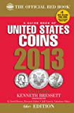 A Guide Book of United States Coins 2013: The