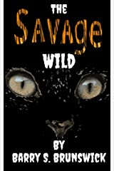 The Savage Wild Kindle Edition