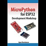 MicroPython for ESP32 Development Workshop (English Edition)