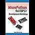 MicroPython for ESP32 Development Workshop