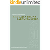 The Vajra Prajna Paramita Sutra: A General Explanation (English Edition)