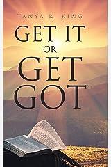 Get It or Get Got Hardcover
