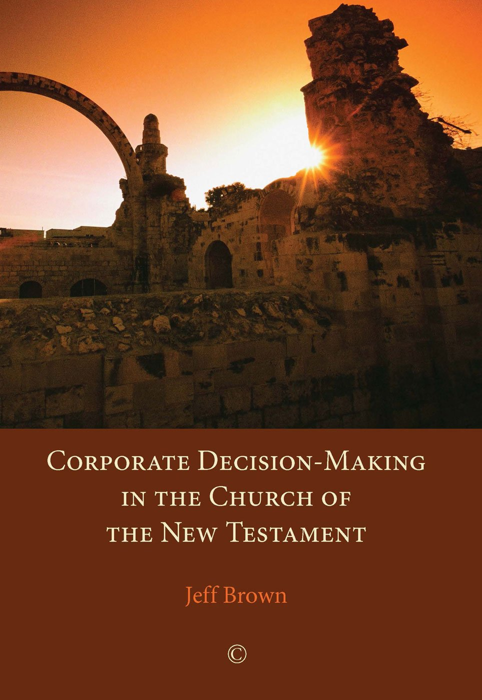 Corporate Decision-Making in the Church of the New Testament pdf epub