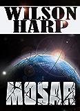 Mosar (Bright Horizons Book 3)