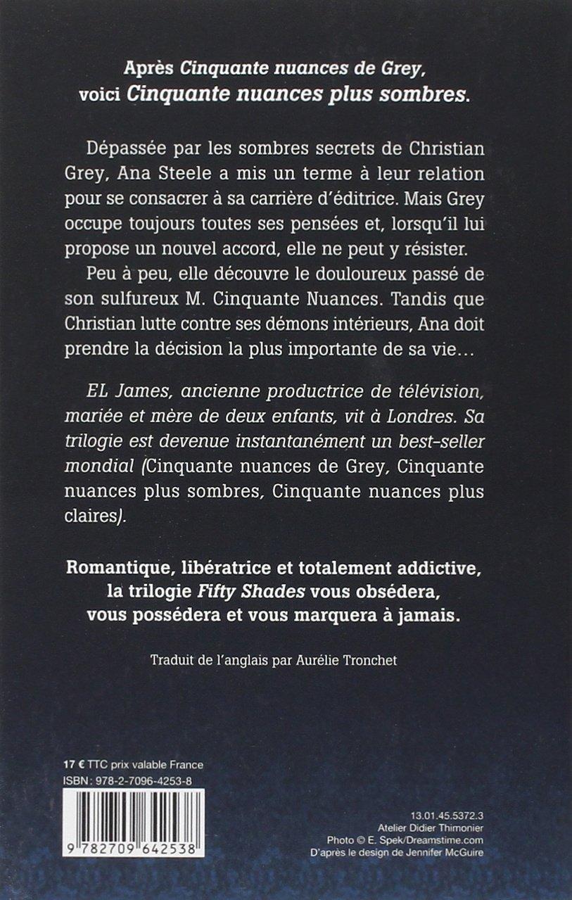 cinquante nuances plus sombres french edition of shades darker cinquante nuances plus sombres french edition of 50 shades darker e l james 9782709642538 com books