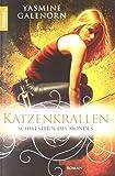 Schwestern des Mondes 5: Katzenkrallen von Yasmine Galenorn (1. Februar 2010) Taschenbuch