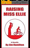 Raising Miss Ellie