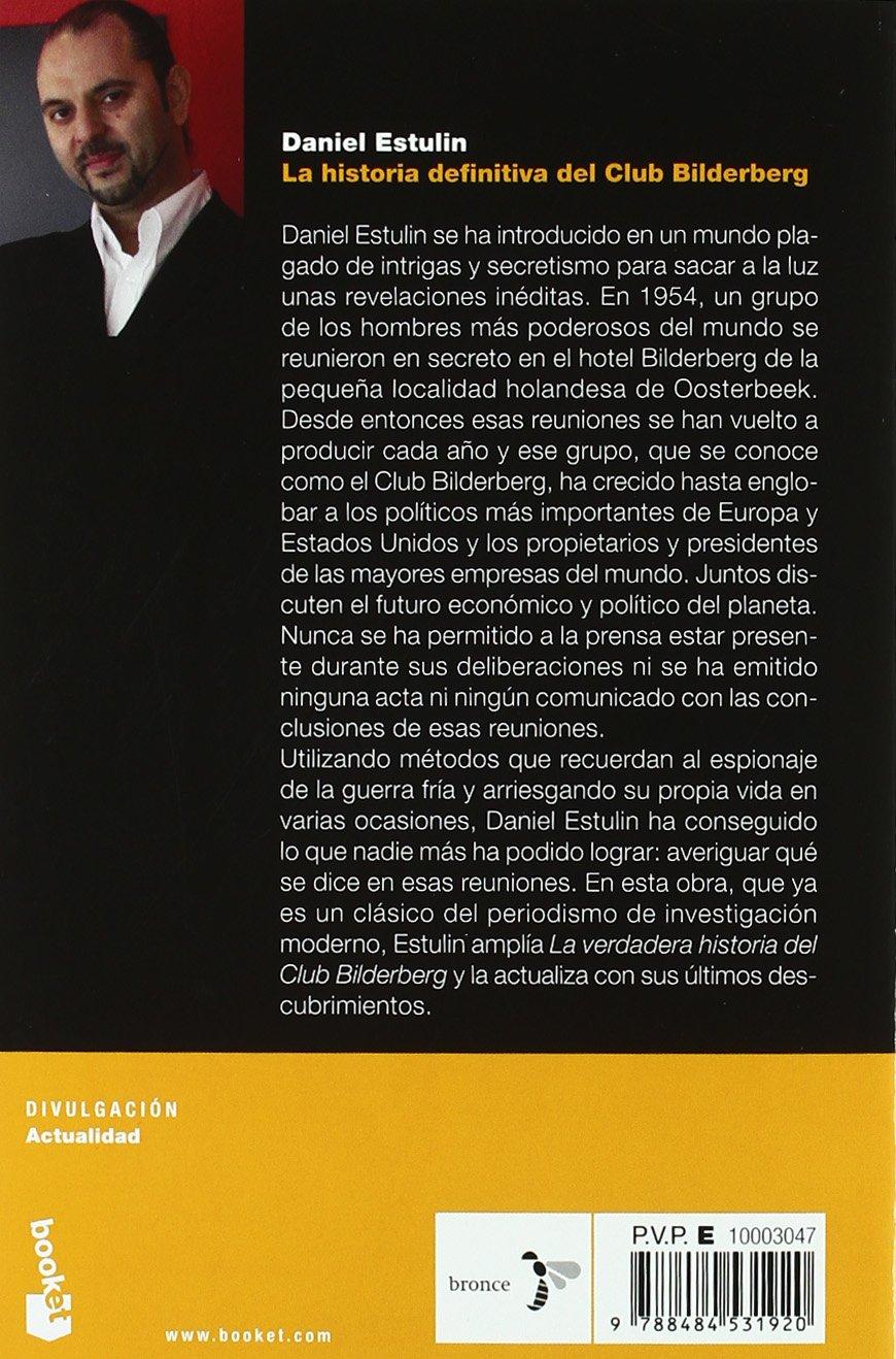 La historia definitiva del Club Bilderberg Divulgación: Amazon.es: Estulin, Daniel: Libros