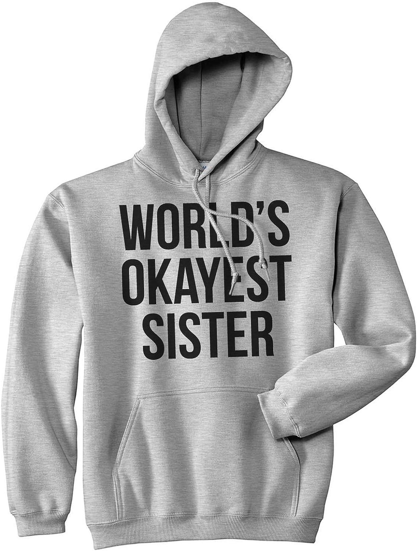 World/'s Okayest Sister Birthday Present Gift Hoodie
