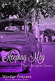 Keeping Meg: Devil's Knights Series, Book #6