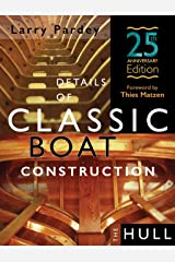Details of Classic Boat Construction - 25th Anniversary Edition Hardcover