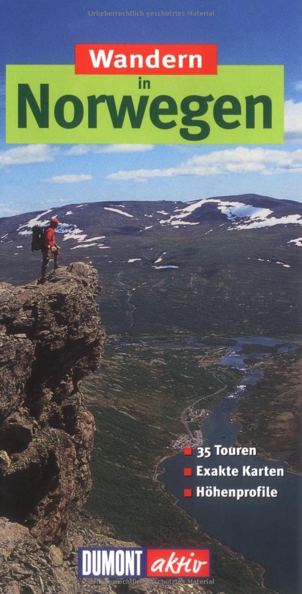Wandern in Norwegen: 35 Wanderungen mit Karten und Höhenprofilen (Englisch) Taschenbuch – Januar 2007 Sabine Gorsemann Christian Kaiser DuMont Reiseverlag Ostfildern