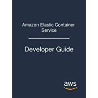 Amazon Elastic Container Service: Developer Guide (English Edition)