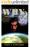 Why?: A Biblical Explanation for Evil