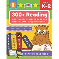 300+ Reading Sight Words Sentence Book for Kindergarten English French Flashcards for Kids: I Can Read several short sentences building games plus ... reading good first teaching for all children